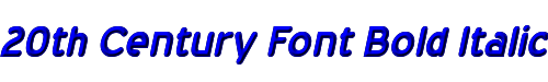 20th Century Font Bold Italic