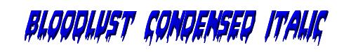 Bloodlust Condensed Italic