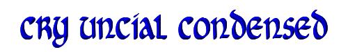 Cry Uncial Condensed