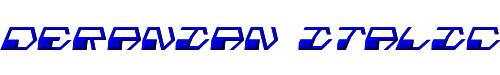 Deranian Italic