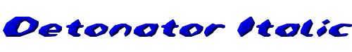 Detonator Italic