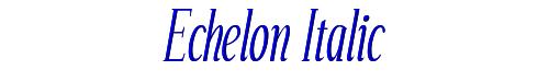 Echelon Italic