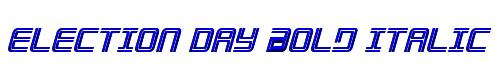 Election Day Bold Italic