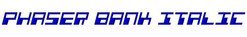 Phaser Bank Italic
