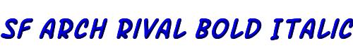 SF Arch Rival Bold Italic