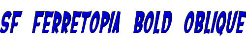 SF Ferretopia Bold Oblique