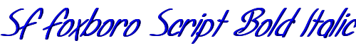 SF Foxboro Script Bold Italic