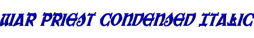 War Priest Condensed Italic