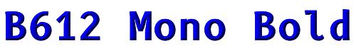 B612 Mono Bold