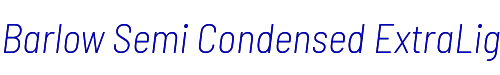 Barlow Semi Condensed ExtraLight Italic