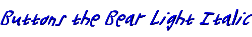 Buttons the Bear Light Italic