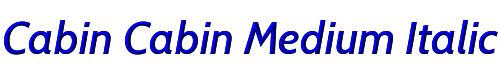 Cabin Cabin Medium Italic