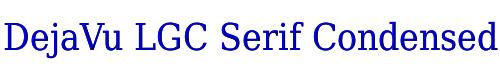 DejaVu LGC Serif Condensed