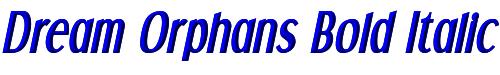 Dream Orphans Bold Italic