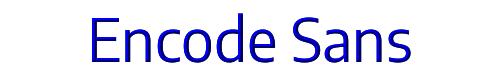 Encode Sans