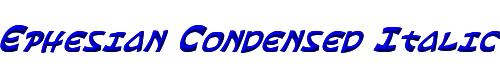Ephesian Condensed Italic