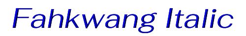 Fahkwang Italic