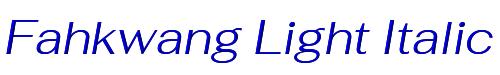 Fahkwang Light Italic