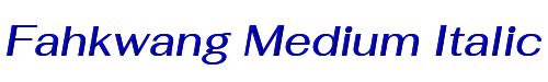 Fahkwang Medium Italic