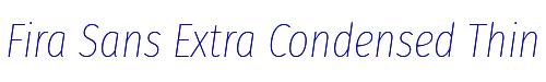 Fira Sans Extra Condensed Thin Italic