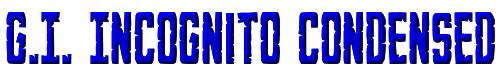 G.I. Incognito Condensed