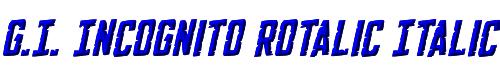 G.I. Incognito Rotalic Italic