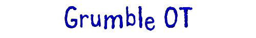 Grumble OT