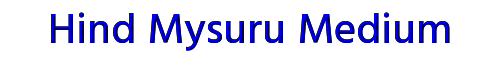 Hind Mysuru Medium