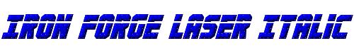 Iron Forge Laser Italic