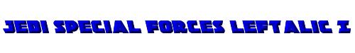 Jedi Special Forces Leftalic Italic