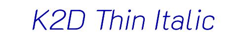 K2D Thin Italic
