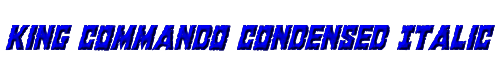 King Commando Condensed Italic