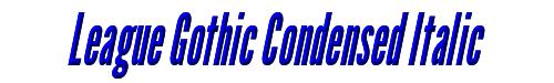 League Gothic Condensed Italic