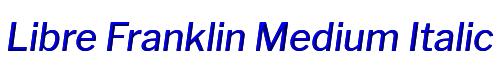 Libre Franklin Medium Italic