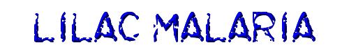 Lilac Malaria