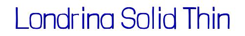 Londrina Solid Thin