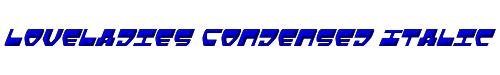 Loveladies Condensed Italic