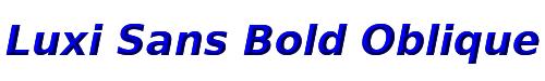Luxi Sans Bold Oblique