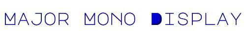 Major Mono Display