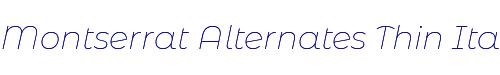 Montserrat Alternates Thin Italic