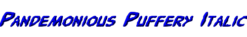Pandemonious Puffery Italic
