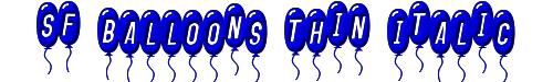 SF Balloons Thin Italic