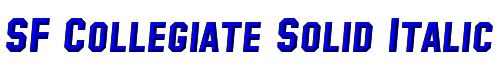 SF Collegiate Solid Italic