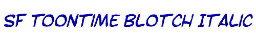 SF Toontime Blotch Italic