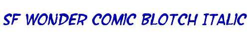 SF Wonder Comic Blotch Italic