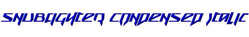 Snubfighter Condensed Italic