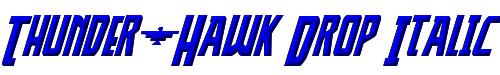 Thunder-Hawk Drop Italic