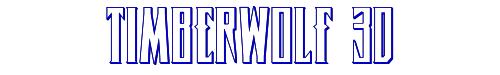 Timberwolf 3D