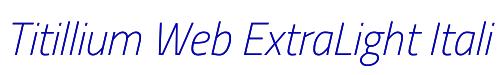 Titillium Web ExtraLight Italic
