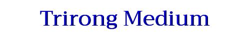 Trirong Medium